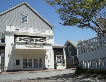 outside view of dreamland theater in nantucket